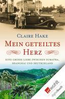 Claire Hake: Mein geteiltes Herz ★★★★★