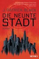 J. Patrick Black: Die Neunte Stadt ★★★★