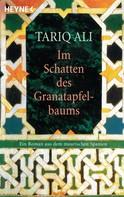 Tariq Ali: Im Schatten des Granatapfelbaums ★★★★★