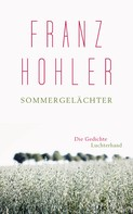 Franz Hohler: Sommergelächter ★★★★★