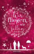 Ava Reed: Wir fliegen, wenn wir fallen ★★★★