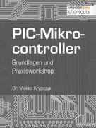 Dr. Veikko Krypzcyk: PIC-Mikrocontroller ★★★★