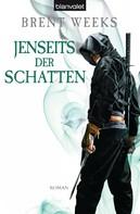 Brent Weeks: Jenseits der Schatten ★★★★★