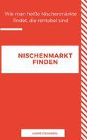 André Sternberg: NISCHEN MARKT FINDEN