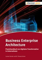 Carsten Sensler: Business Enterprise Architecture