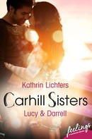 Kathrin Lichters: Carhill Sisters 2: Lucy & Darrell ★★★★★