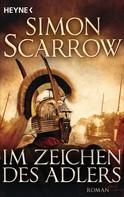 Simon Scarrow: Im Zeichen des Adlers ★★★★