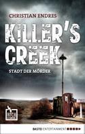 Christian Endres: Killer's Creek ★★