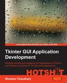 Bhaskar Chaudhary: Tkinter GUI Application Development HOTSHOT