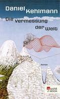 Daniel Kehlmann: Die Vermessung der Welt ★★★★