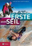 Caroline Fink / Karin Steinbach Tarnutzer: Erste am Seil ★★★