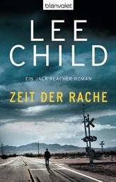 Zeit der Rache - Ein Jack-Reacher-Roman
