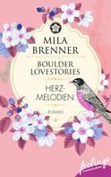Mila Brenner: Boulder Lovestories - Herzmelodien ★★★★★