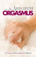 Juliane Koch: Mein erster Orgasmus ★★★★
