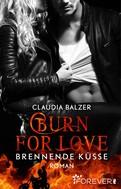 Claudia Balzer: Burn for Love - Brennende Küsse ★★★★