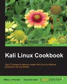 Willie L. Pritchett: Kali Linux Cookbook