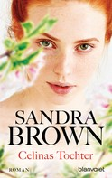 Sandra Brown: Celinas Tochter ★★★★