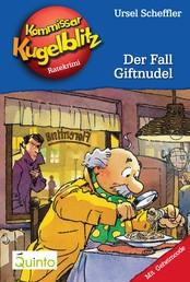 Kommissar Kugelblitz 18. Der Fall Giftnudel - Kommissar Kugelblitz Ratekrimis