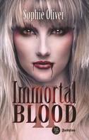 Sophie Oliver: Immortal Blood 2 ★★★★★
