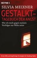 Silvia Meixner: Gestalkt – Tagebuch der Angst ★★★