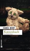 Isabel Morf: Katzenbach ★★★★