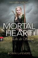 Robin L. LaFevers: Mortal Heart - Das Erbe der Seherin ★★★★★