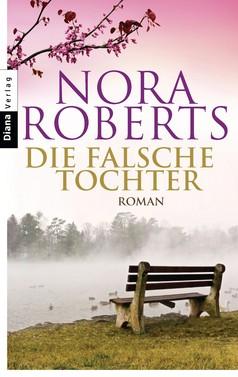Nora Roberts: Die falsche Tochter ★★★★★