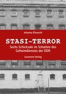 Johanna Ellsworth: Stasi-Terror ★★★★