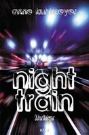 Anne Kuhlmeyer: Night Train ★★