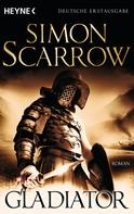 Simon Scarrow: Gladiator ★★★★★