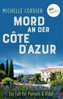 Michelle Cordier: Mord an der Côte d'Azur - Ein Fall für Pomelli und Vidal ★★★★