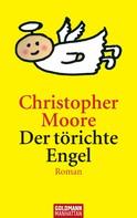 Christopher Moore: Der törichte Engel ★★★★