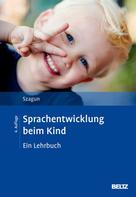 Gisela Szagun: Sprachentwicklung beim Kind