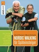 Ulrich Pramann: Nordic Walking für Späteinsteiger ★★★★★