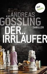 Der Irrläufer - Thriller - Skoobe exklusiv im August