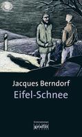 Jacques Berndorf: Eifel-Schnee ★★★★★