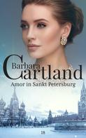 Barbara Cartland: 18. Amor in Sankt Petersburg ★★★★