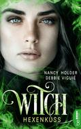 Nancy Holder: Witch - Hexenkuss ★★★