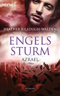 Heather Killough-Walden: Engelssturm - Azrael ★★★★★