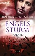 Heather Killough-Walden: Engelssturm - Azrael ★★★★★