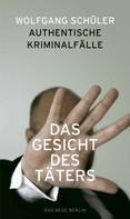 Wolfgang Schüler: Das Gesicht des Täters ★★★