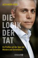 Alexander Horn: Die Logik der Tat ★★★★