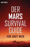 Andy Weir: Der Mars Survival Guide ★★★★