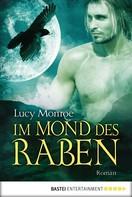 Lucy Monroe: Im Mond des Raben ★★★★★