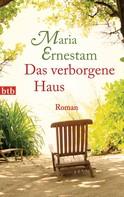 Maria Ernestam: Das verborgene Haus ★★★★