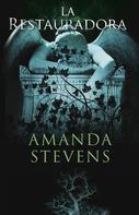 Amanda Stevens: La restauradora