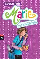 Christine Fehér: Marie im Familienchaos ★★★★★
