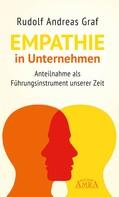 Rudolf Andreas Graf: Empathie in Unternehmen