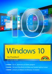Windows 10 - Das Praxisbuch