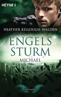 Heather Killough-Walden: Engelssturm - Michael ★★★★★